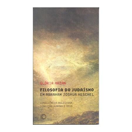 Filosofia do Judaísmo em Abraham Joshua Herchel