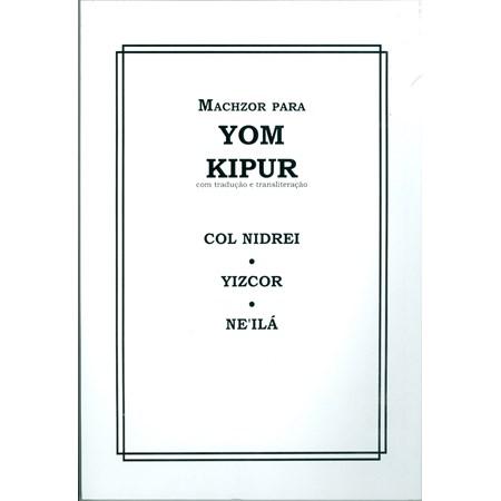 Machzor para Yom Kipur com Tradução e Transliteração