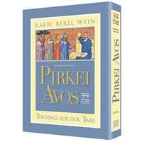 Pirkei Avos : Teachings for Our Times