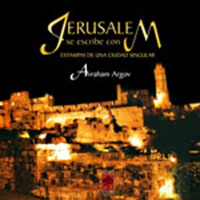 Jerusalém se escribe con M (em espanhol)