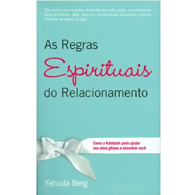 As Regras Espirituais do Relacionamento