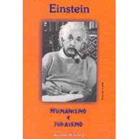 Einstein: Humanismo e Judaísmo