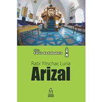 Arizal (Rabi Yitschac Luria)