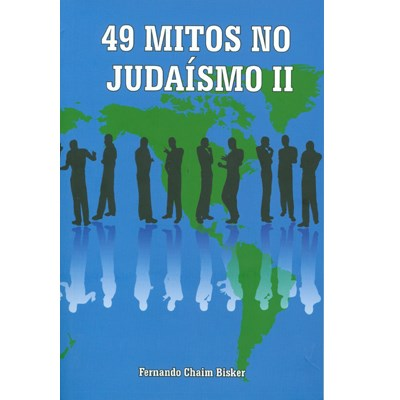 49 Mitos no Judaísmo II