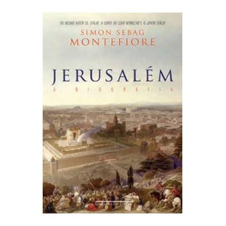 Jerusalém - A Biografia