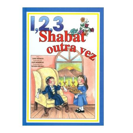 1, 2, 3 Shabat outra vez