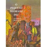 O Pequeno Midrash Diz (3) - Levítico  (capa dura)