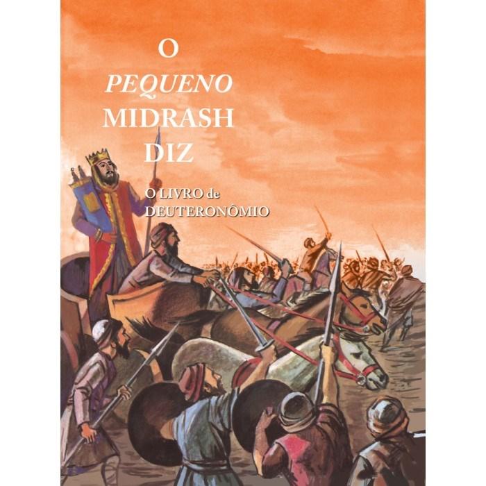 O Pequeno Midrash Diz (5) - Deuteron�mio