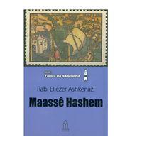 Maassê Hashem (Rabi Eliezer Ashkenazi)