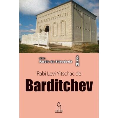 Barditchev (Rabi Levi Yitschac)