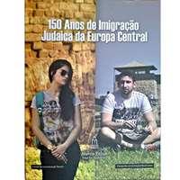 150 Anos de Imigração Judaica da Europa Central