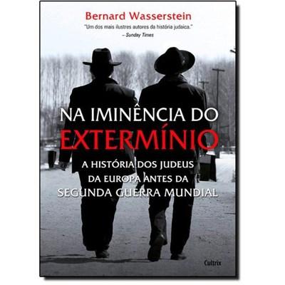 Na Imin�ncia do Exterm�nio