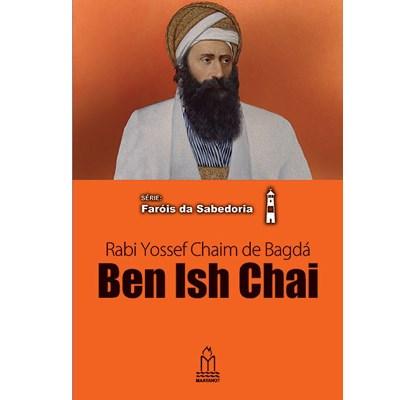 Ben Ish Chai (Rabi Yossef Chaim de Bagdá)