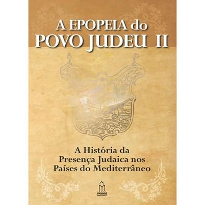 A Epopeia do povo Judeu Vol. II