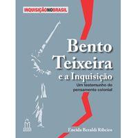Bento Teixeira e a Inquisição