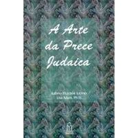 A Arte da Prece Judaica