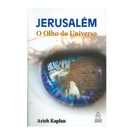 Jerusalém: o Olho do Universo