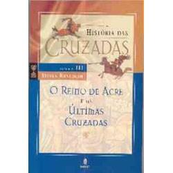 História das Cruzadas (3)