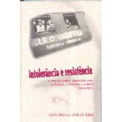 Intolerância e Resistência