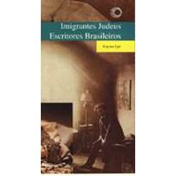 Imigrantes Judeus & Escritores Brasileiros