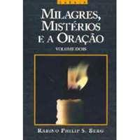 Milagres, Mistérios e Oração (2)