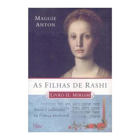 As Filhas de Rashi - Livro II - Miriam