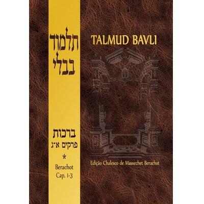 Talmud Bavli - Berachot (cap�tulos 1-3)