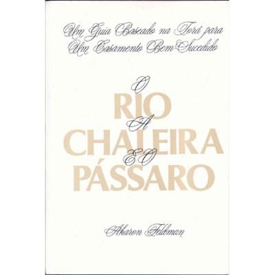 O Rio, a Chaleira e o Pássaro