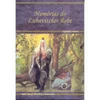 Memórias do Lubavitcher Rebe (vol. 2)